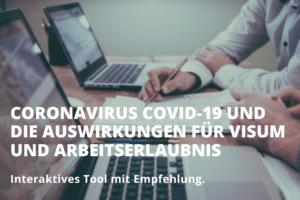 Coronavirus Covid-19 und die Auswirkungen für Visum und Arbeitserlaubnis