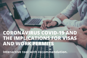 Coronavirus Covid-19 and the implications for visas and work permits